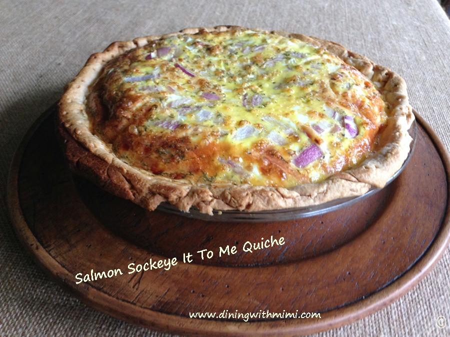 Salmon Sockeye It To Me Quiche www.diningwithmimi.com